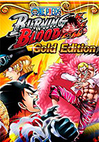One Piece Burning Blood. Gold Edition