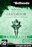 The Elder Scrolls Online: Greymoor Collector's Upgrade (Bethesda)