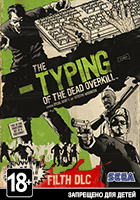 The Typing of the Dead: Overkill - Filth of the Dead